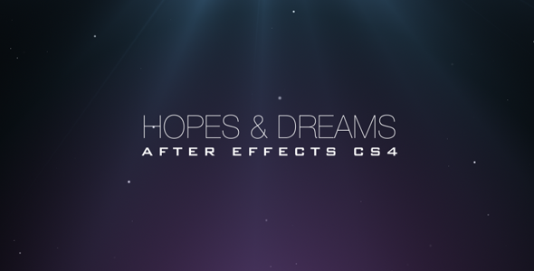 After Effects Project - VideoHive Hopes & Dreams 467002