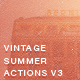 Vintage Summer PS Photo Actions V3 - GraphicRiver Item for Sale