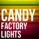 Candy Factory Lights