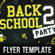 Back 2 School Party - Flyer - GraphicRiver Item for Sale