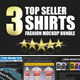 x3 Top Seller Shirt Mockups Bundle - GraphicRiver Item for Sale