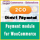 2Checkout Direct Payment Gateway for WooCommerce - CodeCanyon Item for Sale