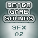 Retro Game Sounds SFX 02