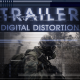 Trailer Digital Distortion