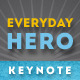 Everyday Hero Keynote Presentation Template - GraphicRiver Item for Sale