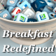 Breakfast Redefined - GraphicRiver Item for Sale