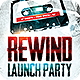Rewind Launch Party Flyer Template - GraphicRiver Item for Sale