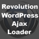 Revolution WordPress Ajax Loader - CodeCanyon Item for Sale