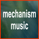 mechanism-music
