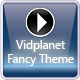 Fancy Theme for Vidplanet CMS - CodeCanyon Item for Sale
