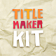 Cartoon Title Maker Kit Hand-Drawn And Stop-Motion - VideoHive Item for Sale