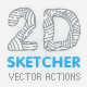2D Sketcher - Vector Actions Pack - GraphicRiver Item for Sale