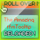 the Amazing ToolTip Reloaded! - ActiveDen Item for Sale
