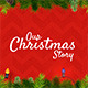 Our Christmas Story - VideoHive Item for Sale