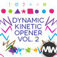 The Dynamic Kinetic Opener Volume 2 - VideoHive Item for Sale