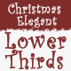 Christmas Elegant Lower Thirds - VideoHive Item for Sale