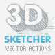 3D Sketcher - Vector Actions Pack - GraphicRiver Item for Sale