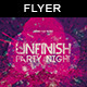 Unfinish Night | Party Flyer - GraphicRiver Item for Sale