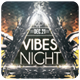 Vibes Night - Flyer [Vol.9] - GraphicRiver Item for Sale