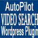 AutoPilot Video Search Engine Plugin - CodeCanyon Item for Sale