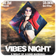 Vibes Night - Flyer [Vol.10] - GraphicRiver Item for Sale