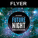 Future Night | Flyer Template - GraphicRiver Item for Sale