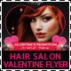 Hair Salon Valentine Promotions Business Flyer - GraphicRiver Item for Sale