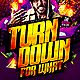 Turn Down for What Flyer Template - GraphicRiver Item for Sale