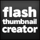 Flash Thumbnail Creator - ActiveDen Item for Sale