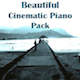 Beautiful Cinematic Piano Pack