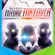 Future Takeover Flyer - GraphicRiver Item for Sale