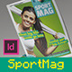 SportMag InDesign Magazine Template - GraphicRiver Item for Sale