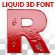 Liquid 3d Font - GraphicRiver Item for Sale
