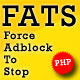 FATS: Force Adblock To Stop - CodeCanyon Item for Sale