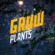 Grow plants  - VideoHive Item for Sale