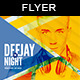 Deejay Night | Flyer Template - GraphicRiver Item for Sale