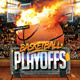 Basketball Playoffs Flyer - GraphicRiver Item for Sale
