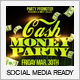 Cash Money Party Flyer Vol.2 - GraphicRiver Item for Sale