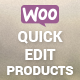 WooCommerce Quick Edit Products - CodeCanyon Item for Sale