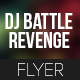 Dj Battle Revenge Rave Flyer - GraphicRiver Item for Sale