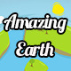 Amazing Earth