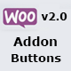 WooCommerce Addon Buttons  - CodeCanyon Item for Sale