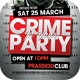 Crime In Your Party Flyer Template - GraphicRiver Item for Sale