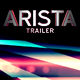 Arista Trailer - VideoHive Item for Sale