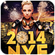 NYE 2014 Party Flyer - GraphicRiver Item for Sale