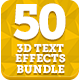 Bundle - 50 Creative 3D Text Effects - GraphicRiver Item for Sale