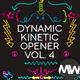 The Dynamic Kinetic Opener Volume 4 - VideoHive Item for Sale