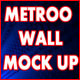 Metro Wall Mockup - GraphicRiver Item for Sale