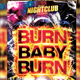 Burn Baby Burn Party Flyer - GraphicRiver Item for Sale