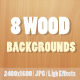 8 Realistic Wood Backgrounds - GraphicRiver Item for Sale